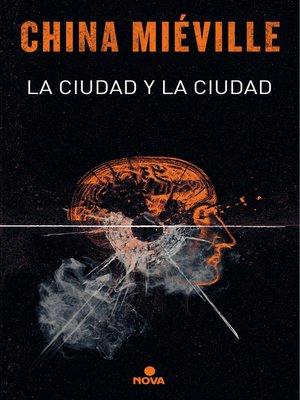 cover image of La ciudad y la ciudad