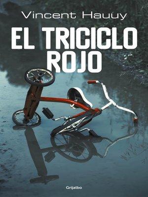 cover image of El triciclo rojo