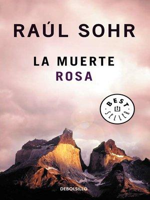 cover image of La muerte rosa