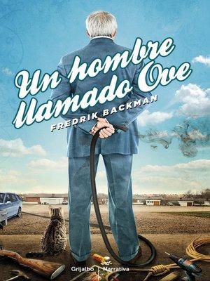 cover image of Un hombre llamado Ove