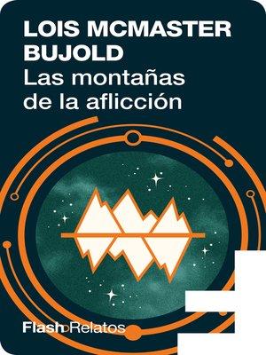 cover image of Las montañas de la aflicción