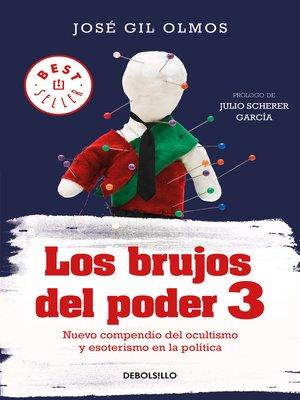 cover image of Los brujos del poder, libor 3