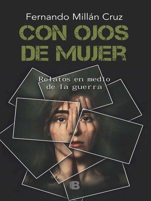 cover image of Con ojos de mujer