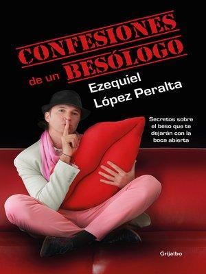 cover image of Confesiones de un besólogo