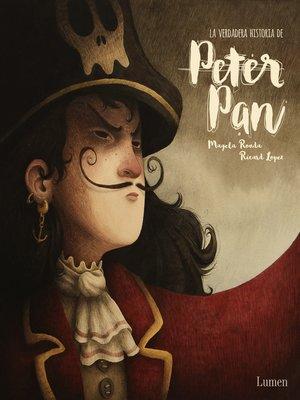 cover image of La verdadera historia de Peter Pan