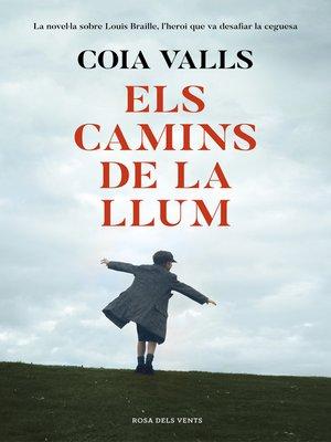 cover image of Els camins de la llum