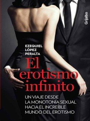 cover image of El erotismo infinito