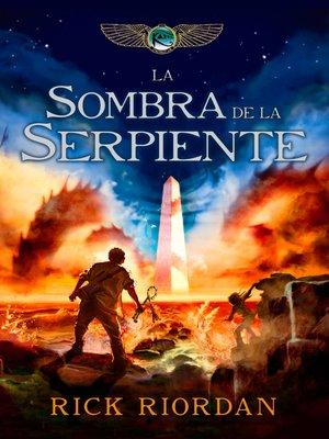 cover image of La sombra de la serpiente (Las crónicas de los Kane 3)