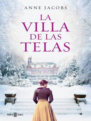 cover image of La villa de las telas