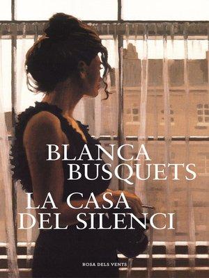 cover image of La casa del silenci