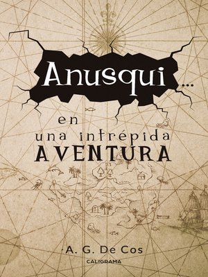 cover image of Anusqui... en una intrépida aventura