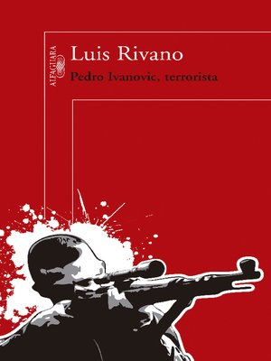 cover image of Pedro Ivanovic, terrorista