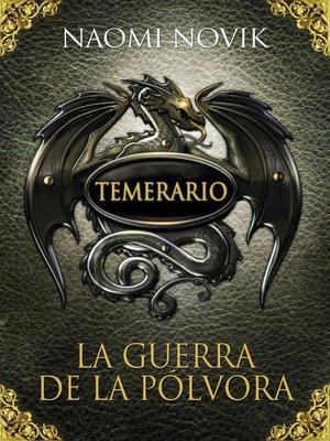 cover image of La guerra de la pólvora (Temerario 3)