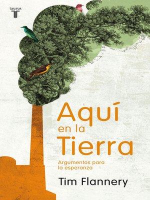 cover image of Aquí en la Tierra