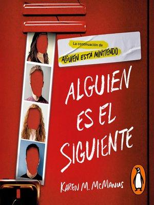 cover image of Alguien es el siguiente