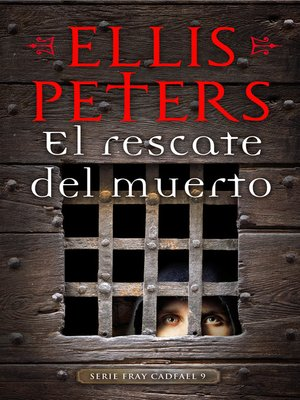 cover image of El rescate del muerto (Fray Cadfael 9)