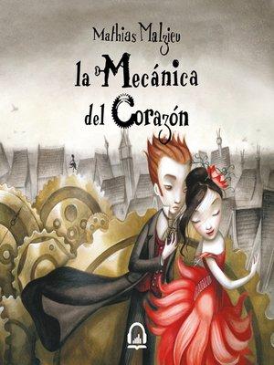 cover image of La mecánica del corazón