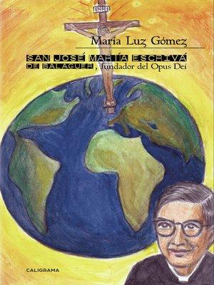 cover image of San José María Escrivá de Balaguer, fundador del Opus Dei