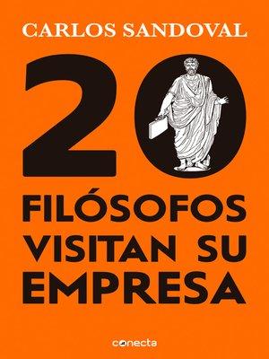 cover image of 20 filósofos visitan su empresa