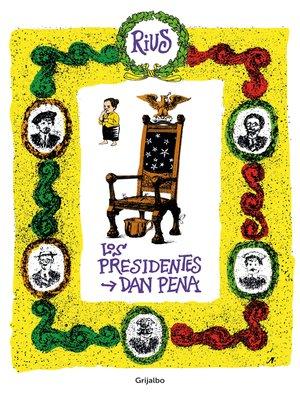 cover image of Los presidentes dan pena (Colección Rius)