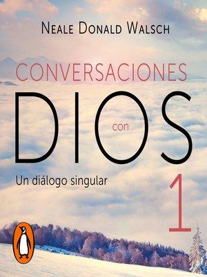 cover image of Conversaciones con Dios