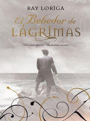 cover image of El Bebedor de Lágrimas