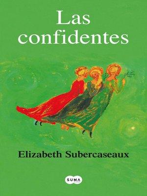cover image of Las confidentes