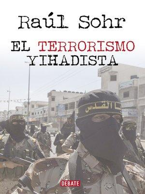 cover image of El terrorismo yihadista