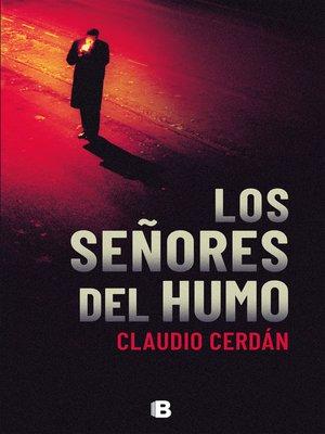 cover image of Los señores del humo