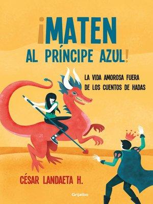 cover image of Maten al príncipe azul