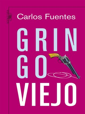 cover image of Gringo viejo