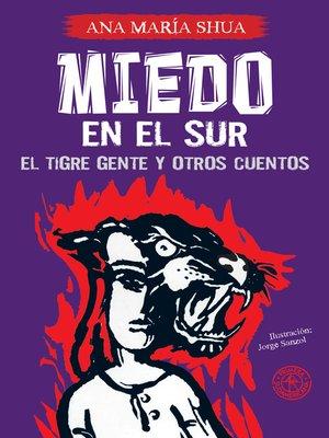 cover image of Miedo en el Sur