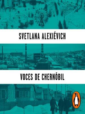 cover image of Voces de Chernóbil