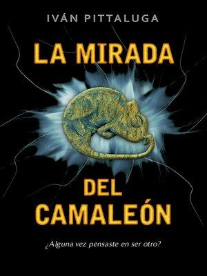 cover image of La mirada del camaleón