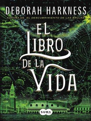 cover image of El libro de la vida (El descubrimiento de las brujas 3)