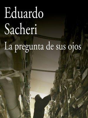 cover image of La pregunta de sus ojos