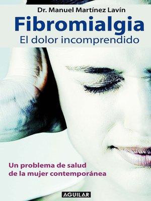 cover image of Fibromialgia. El dolor incomprendido