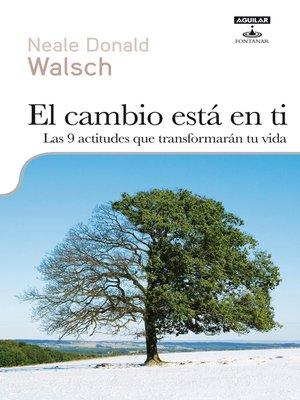 cover image of El cambio está en ti