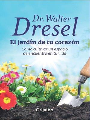 cover image of El jardín de tu corazón
