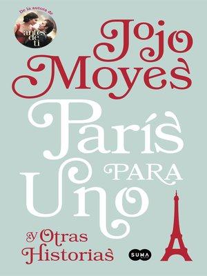 cover image of París para uno y otras historias