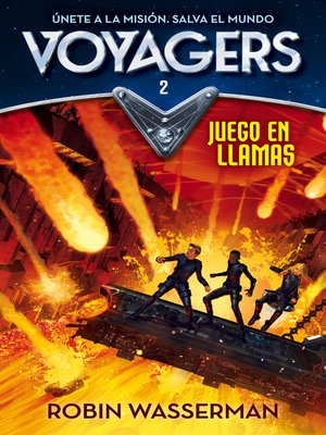 cover image of Juego en llamas (Serie Voyagers 2)