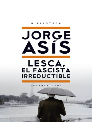 cover image of Lesca, el fascista irreductible