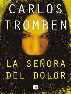 cover image of La señora del dolor
