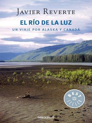 cover image of El río de la luz