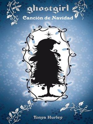 cover image of Canción de Navidad (Saga Ghostgirl 4)