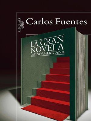 cover image of La gran novela latinoamericana