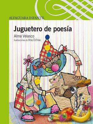 cover image of Juguetero de poesía
