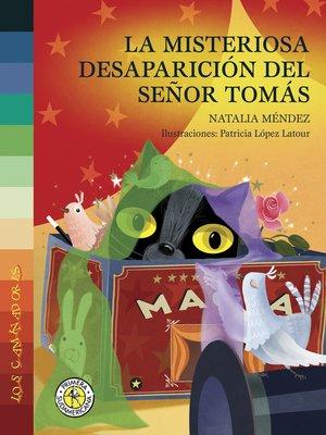 cover image of La misteriosa desaparición del Señor Tomás
