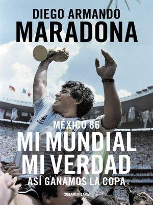 cover image of México 86. Mi Mundial, mi verdad