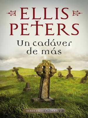 cover image of Un cadáver de más (Fray Cadfael 2)